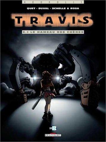 Travis, tome 6.1 : Le Hameau des chênes