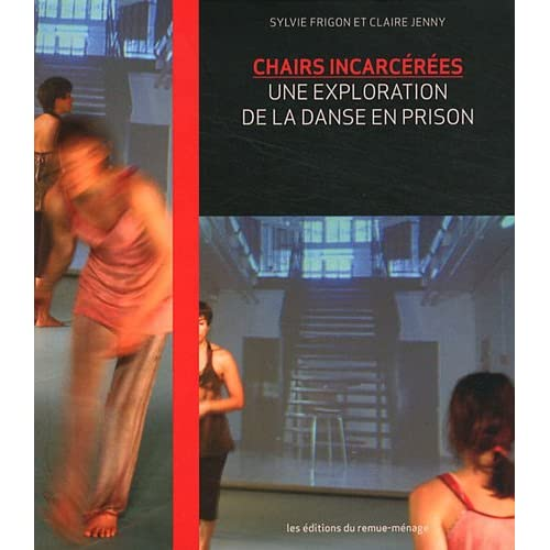 Chairs Incarcerees : une Exploration de la Danse en Prison