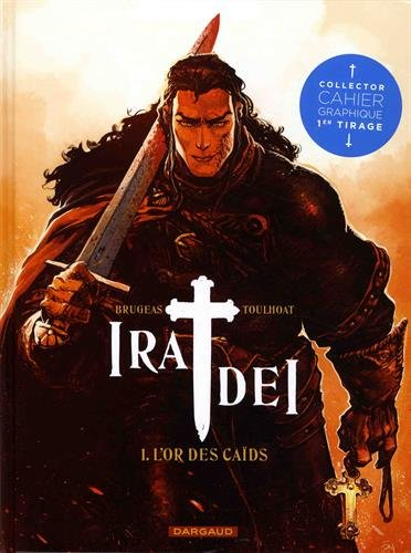 Ira Dei - tome 1 - Or des Caïds (L')