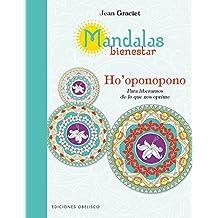 Mandalas bienestar Ho'oponopono/ Wellness Mandalas Ho'oponopono