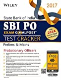 Wiley's State Bank of India Probationary Officer (SBI PO) Exam Goalpost Test Cracker, Prelims & Mains, 2017: With 2016 Solved Paper and Analysis