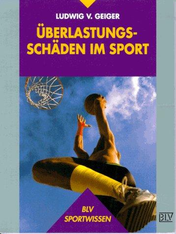 Überlastungsschäden im Sport. par Ludwig V. Geiger