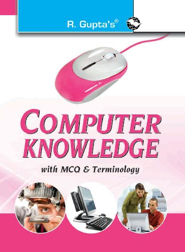 Computer Knowledge (with MCQ & Terminology): With MCQ and Terminology