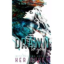 Drawn to you (English Edition)