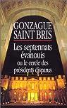 Les septennats évanouis par Saint Bris