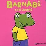 Barnabé a été adopté de Ophélie Texier