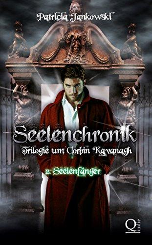 Buchseite und Rezensionen zu 'Seelenchronik - 2. Seelenfänger (Seelenchronik - Trilogie um Corbin Kavanagh)' von Patricia Jankowski