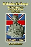 Cover of: Britisches Freikorps: British Volunteers of the Waffen-SS 1943-1945 | Richard Landwehr