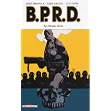 BPRD, Tome 5 : La Flamme Noire
