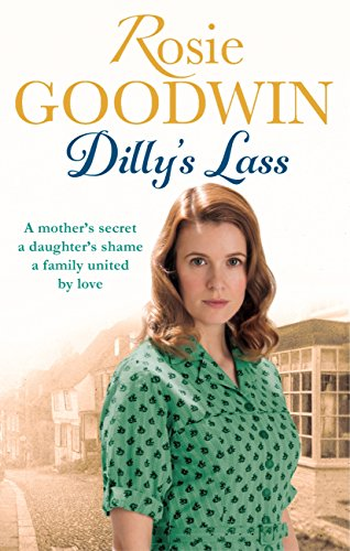Dilly's Lass (Dilly's Story Book 2) (English Edition) por Rosie Goodwin