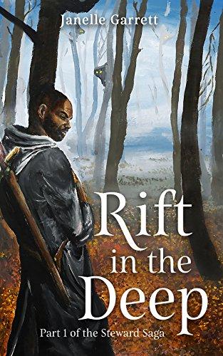 Rift in the Deep (The Steward Saga Book 1)