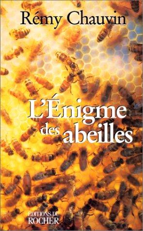 L'énigme des abeilles par Rémy Chauvin
