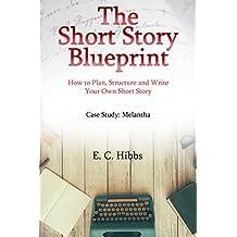 The Short Story Blueprint (English Edition)
