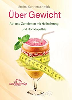 ber-gewicht-e-book-ab-und-zunehmen-mit-heilnahrung-und-homopathie