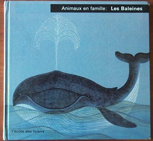Animaux en famille : Les Baleines par Henriette Fillioux