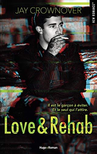 Couverture du livre Love & Rehab -Extrait offert-
