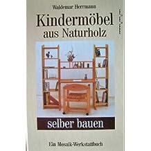 Kinderzimmermöbel selber bauen  Suchergebnis auf Amazon.de für: kindermöbel selber bauen: Bücher