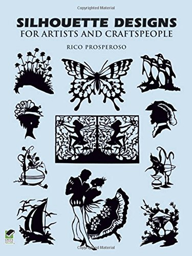 Silhouette Designs for Artists and Craftspeople (Dover Pictorial Archives)