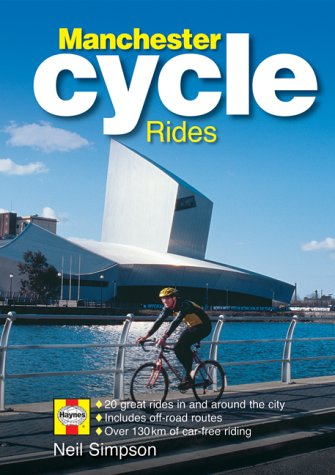 The Manchester Cycle Guide por Neill Simpson