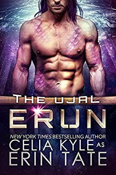 Erun (Scifi Alien Romance) (The Ujal Book 4) (English Edition) par [Kyle, Celia]