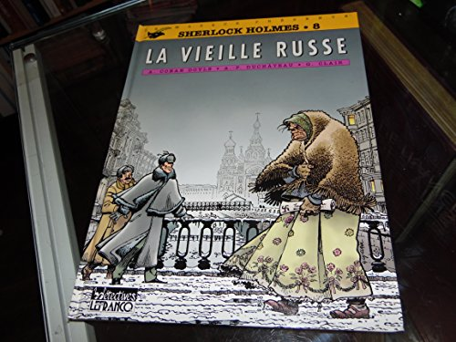 SHERLOCK HOLMES TOME 8 : LA VIEILLE RUSSE