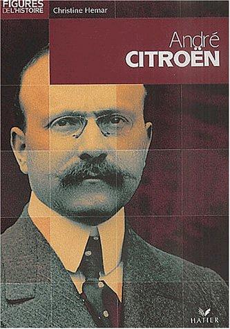 André Citroën par Christine Hemar