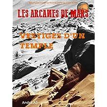 Les Arcanes de Mars: Vestiges d'Un Temple