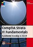 CompTIA Strata IT Fundamentals (mitp Professional) (German Edition)