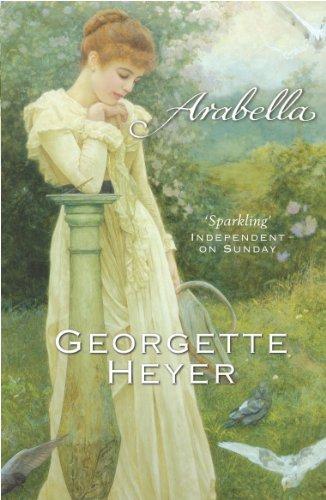 Arabella: Georgette Heyer Classic Heroines -