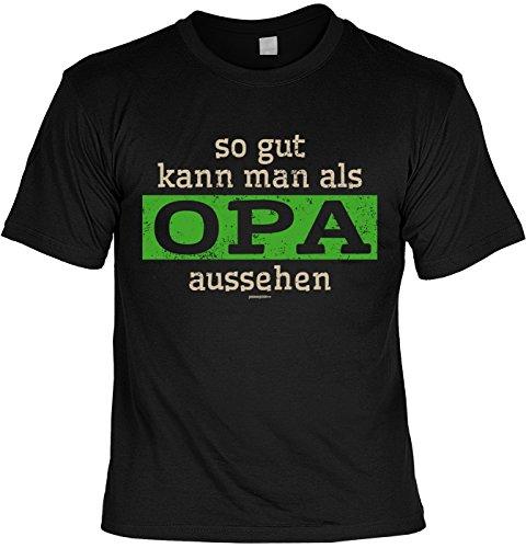 Fun-Shirt/lustigeSprüche/Opa-Spaß-Shirt/Familien-Shirt: so gut kann man als Opa aussehen geniales Geschenk Schwarz