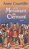 Telecharger Livres Les messieurs de Clermont (PDF,EPUB,MOBI) gratuits en Francaise