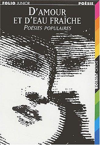 D'amour et d'eau fraîche : poésies populaires