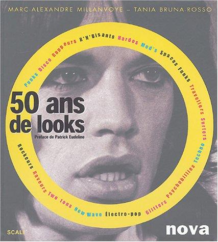 50 Ans de looks