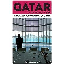 Qatar : Guide pratique 2016