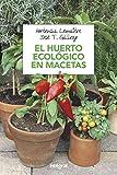 El huerto ecologico en macetas (CULTIVOS)