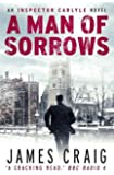 A Man of Sorrows (Inspector Carlyle)