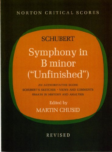 Symphony in B Minor (Unfinished) (Norton Critical Scores) by Franz Schubert (1971-06-17)