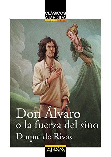 Don Álvaro o la fuerza del sino (Clásicos - Clásicos A Medida) por Duque de Rivas
