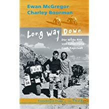 Long Way Down: Von Schottland nach Kapstadt