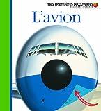 Mes Premieres Decouvertes: L'Avion
