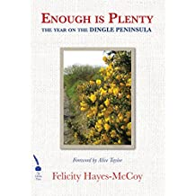 Enough is Plenty: The Year on the Dingle Peninsula