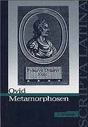 Scripta Latina: Ovid: Metamorphosen: Ausgewählte Texte