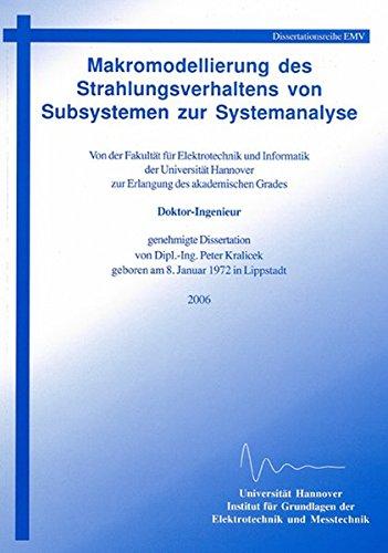 Makromodellierung des Strahlungsverhaltens von Subsystemen zur Systemanalyse (Berichte aus der Hochfrequenztechnik)