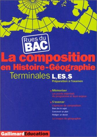 La Composition en Histoire-Géographie : Terminales L, ES, S par Paul-David Régnier, Irène Salenson, Juliette Sibon