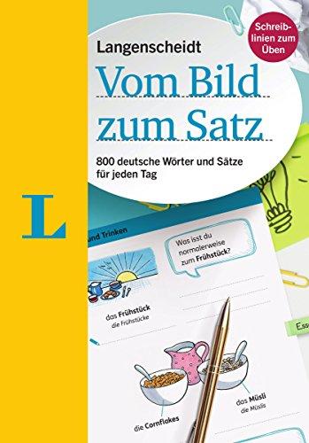 Langenscheidt grammars and study-aids: Langenscheidt Vom Bild zum Satz