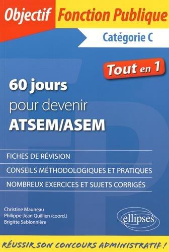 60 Jours pour Devenir ATSEM/ASEM Tout en 1