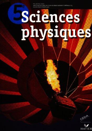 Sciences Physiques 5e, Livre de l'Eleve
