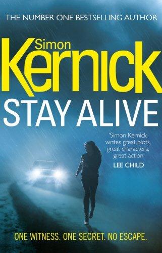 Stay Alive: (Scope 2) by Simon Kernick (2014-01-30)