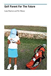 Golf Parent For The Future