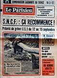 Telecharger Livres PARISIEN LIBERE LE No 10874 du 07 09 1979 DANS LE XIV LES POLICIERS CUEILLENT LES 3 GANGSTERS A LEUR SORTIE DE LA BIJOUTERIE SNCF CA RECOMMENCE PREAVIS DE GREVE CGT GFDT DU 12 AU 15 SEPTEMBRE MEME L OURS DE SAINT VRAIN A ETE ACCABLE PAR LA CHALEUR M GISCARD D ESTAING A FR 3 LE 17 A 20 H 30 IMPOTS CE QUE VOUS ALLEZ PAYER CRIME MYSTERIEUX A MONTROUGE UN HOMME ABATTU SOUS LES YEUX DE SON AMIE (PDF,EPUB,MOBI) gratuits en Francaise